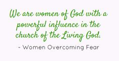 We are women of God with a powerful influence in...