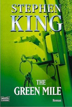 Stephen King Books - The Green Mile (German Edition) I Love Books, Great Books, Books To Read, My Books, Stanley Kubrick, Science Fiction, Stephen King Movies, Steven King, Horror Books