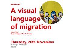 "Master class ""A visual language of migration"" - IED Barcelona #migration #visualcommunication #migrantas"