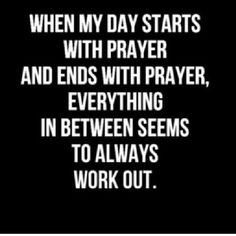 Never forget to pray.