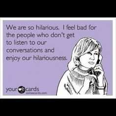 bahaha. we all have a friend like that
