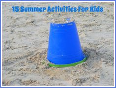 Mother-2-Mother Blog: 15 Summer Activities For Kids
