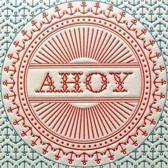 ahoy / letterpress