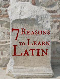 7 Reasons to Learn Latin