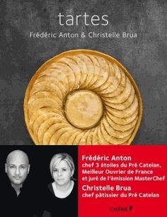 Tartes, Frédéric Anton & Christelle Brua, Chêne