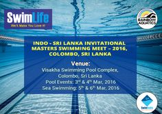 The Indo - Sri Lanka Invitational Masters Swimming Meet 2016 invites swimmers/swimming clubs from India and Sri Lanka that will kick off on 3rd March 2016 at Colombo, Sri Lanka. Get set to splash out at Pool and Sea Swimming Events!  #SwimIndia