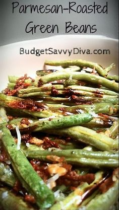 Parmesan-roasted green beans, a family favorite.
