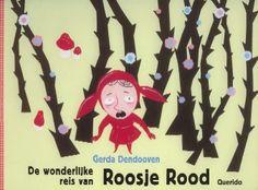 De wonderlijke reis van Roosje Rood - Gerda Dendooven