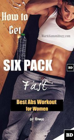 Best Abs Workout for Women - How to Get Six Pack fast in a Week and keep belly fat off!