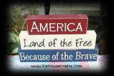 America Land of The Free Because Of The Brave Word Blocks-word, wood, sitter, stacker, america, block, hand painted, patriotic, primitive