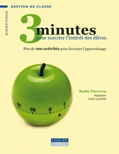 3 minutes pour susciter l'intérêt des élèves Whole Brain Teaching, Minute, Cooking Timer, Good Books, Teacher, Cycle 3, Clinique, Lectures, First Grade