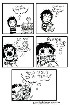 This pretty much explains my relationship with chips... And doughnuts... And cookies... Etc.