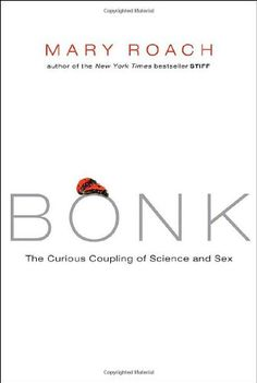Bonk: The Curious Coupling of Science and Sex by Mary Roach http://www.amazon.com/dp/0393064646/ref=cm_sw_r_pi_dp_djiqvb0SAPE0H