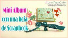 Tutorial Mini Álbum con hoja de Scrapbook 12 x 12 Fácil | Luisa PaperCrafts