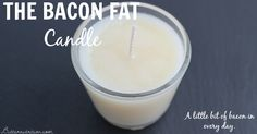 Bacon Fat Candle Recipe