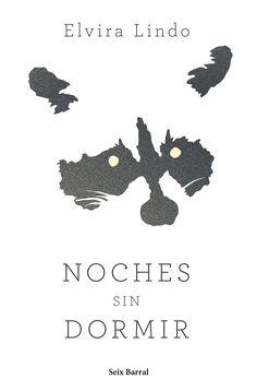 Noches sin dormir - Elvira Lindo  http://amzn.to/2ivIti8