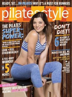 Pilates Style September - October 2015 edition - Read the digital edition by Magzter on your iPad, iPhone, Android, Tablet Devices, Windows 8, PC, Mac and the Web.