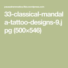 33-classical-mandala-tattoo-designs-9.jpg (500×546)