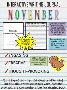 Start your class off with some engaging, creative and thought-provoking writing prompts! These November writing prompts are a great way to establish routine in your classroom. Each page includes a section for teacher evaluation/ comments, and each day of the week has a different topic/theme.