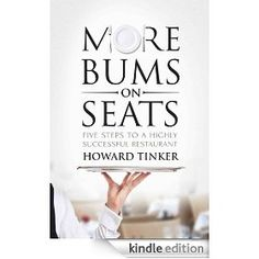 Five Steps To A Highly Successful Restaurant by Howard Tinker Amazing Books, Great Books, New Books, Amazing People, Good People, Political Economy, Thought Provoking, Authors, Success