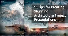 The presentation might not be the core of the project, but it surely influences viewers. Check these tips to enhance your Architecture Project Presentation.