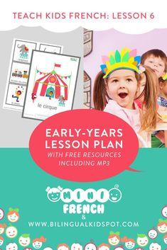 French for Kids Free Lesson Plan Language Study, Learn A New Language, Teaching Kids, Kids Learning, Free French Lessons, Learning French For Kids, Le Clown, Kids Series, Free Lesson Plans