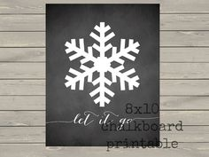 INSTANT DOWNLOAD Frozen Theme Chalkboard Quote by TwoLaughingLambs