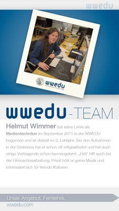 """WWEDU-Team: Helmut Wimmer hat seine Lehre als  Medientechniker im September 2011 in der WWEDU  begonnen und ist derzeit im 3. Lehrjahr. Bei den Aufnahmen  in der Greenbox hat er schon oft mitgearbeitet und hat auch  einige Vortragende schon kennengelernt. """"Heli"""" hilft auch bei  der Filmnachbearbeitung. Privat hört er gerne Musik und  interessiert sich für fremde Kulturen. 2 Kind, Dream Team, Andreas, September, Food, Not Interested, Business Accounting, Meal, Essen"""