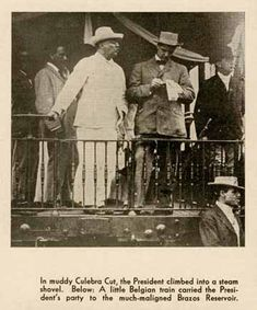President of the United States Theodore Roosevelt visits the Panama Canal