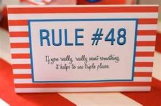 olivia the pig rule of life #48... If you really really want something it helps to use triple please...