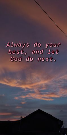 Let God, Do Your Best, Captions, Snapchat, Qoutes, Neon Signs, Let It Be, Random, Life