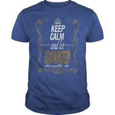 I Love Let BROWNSTEIN handle it Shirts & Tees