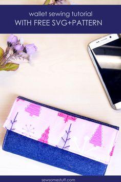 Super Simple Handmade Wallet Tutorial (Free Sewing Pattern+SVG) - Sew Some Stuff Diy Wallet Pattern, Diy Wallet Tutorial, Sewing Patterns Free, Free Sewing, Sewing Tutorials, Tutorial Sewing, Sewing Tips, Sewing Ideas, Sew Wallet