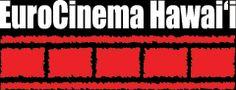 Eurocinema Hawai'i Film Festival 2012 (October 11 & 12)