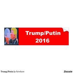 Trump/Putin Bumper Sticker