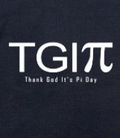 TGI Pi Day - Thank God It's Pi Day shirts & gifts