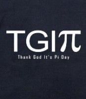 TGI Pi Day - Thank God It's Pi Day shirts & gifts