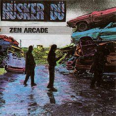 """#74. """"Zen Arcade""""  ***  Husker Du  (1984)"""