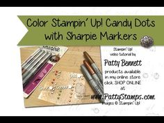 Patty's Stamping Spot - Metallic Sharpie Markers are HOT on Stampin' UP! Candy Dots, Rhinestones, Pearls and White Perfect Accents!  Watch the video to see how easy it is to transform your embellishments into Metallic pretties!