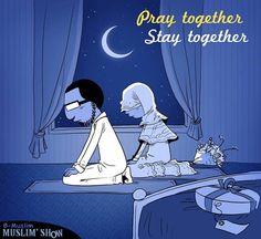 Pray together, Stay together