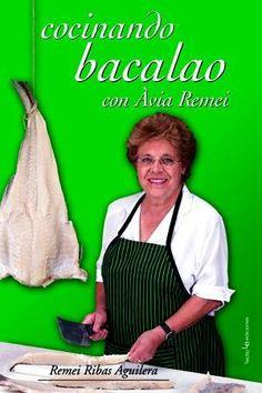 Autor: Ribas Aguilera, Remei Título: Cocinando bacalao con Avia Remei / Autor: Ribas Aguilera, Remei / / Ubicación: FCCTP – Gastronomía – Tercer piso / Código: G/ES/ 641.692 R52