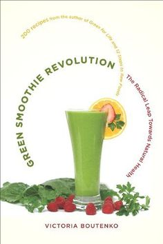 Green Smoothie Revolution- tips to green smoothies