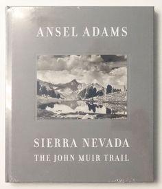Sierra Nevada: The John Muir Trail | Ansel Adams