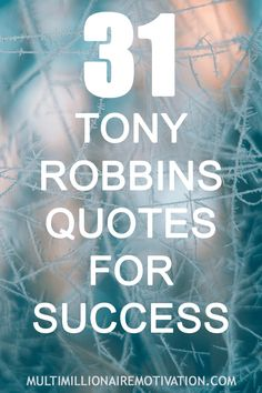 31 Tony Robbins Quotes For Success. words of wisdom for success. Self help. Career Quotes, Motivational Quotes For Success, Best Inspirational Quotes, Life Quotes, Best Business Quotes, College Motivation, Growth Mindset Quotes, Tony Robbins Quotes, Change Your Life