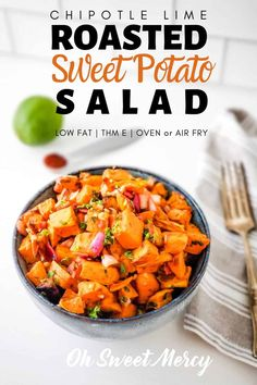 Sweet, tangy, with a bit of smoky heat this easy Chipotle Lime Sweet Potato Salad is the perfect side for a low fat THM E meal. Perfect with grilled chicken or fish! Sweet Potato Kale, Loaded Sweet Potato, Salad With Sweet Potato, Sweet Potato Recipes, Roasted Sweet Potatoes, Potato Salad, Trim Healthy Recipes, Thm Recipes, Healthy Side Dishes