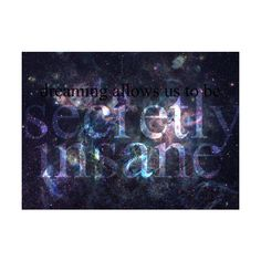 outer space | Tumblr ❤ liked on Polyvore featuring pictures, space, quotes, text, words, phrase and saying