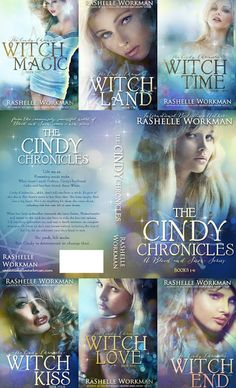 cindy chronicle by Rashelle Workman Awesome Series!