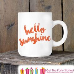 Cute Coffee Mug Hello Sunshine Pretty Coffee by getthepartystarted Cute Coffee Cups, Couple Mugs, Hello Sunshine, Coffee Lover Gifts, Get The Party Started, Gifts For Coworkers, Funny Mugs, Tea Cups, Great Gifts