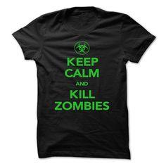 ((Top Tshirt Design) KEEP CALM AND KILL ZOMBIES [Teeshirt 2016] Hoodies, Funny Tee Shirts