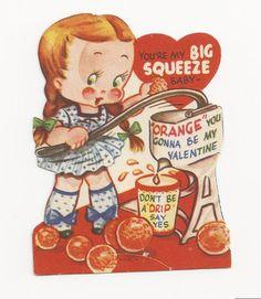 "Vintage 1950s Orange Juice Reamer Vintage Valentine Card – ""BIG Squeeze"""